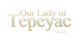 Our Lady of Tepeyac Parish
